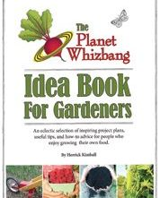 Whizbang Idea Book for Gardeners